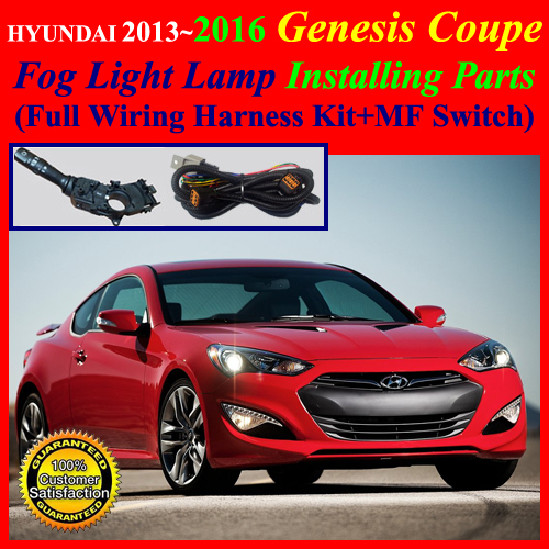 fog light install kit,wiring harness for 2013~2016 hyundai genesis coupe+mf  switch